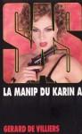 La manip du Karin A - Gérard de Villiers