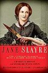 Jane Slayre: The Literary Classic...with a Blood-Sucking Twist - Sherri Browning Erwin
