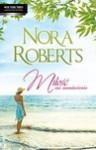 Miłość na zamówienie - Nora Roberts