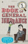 The Book Of General Ignorance - John Lloyd, John Mitchinson
