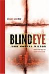 Blind Eye - John Morgan Wilson