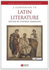 A Companion to Latin Literature - Stephen J. Harrison