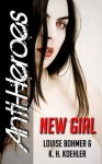 New Girl - Louise Bohmer, K.H. Koehler