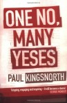 One No, Many Yeses - Paul Kingsnorth