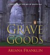 Grave Goods - Ariana Franklin, Kate Reading