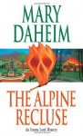 The Alpine Recluse - Mary Daheim