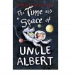 The Time and Space of Uncle Albert - Russell Stannard
