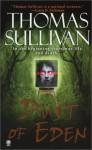 Dust of Eden - Thomas Sullivan