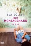 Der Montagsmann - Eva Völler