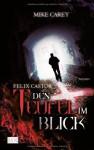 Felix Castor - Den Teufel im Blick - Mike Carey