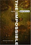 The Impossible - Georges Bataille, Robert Hurley