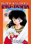 Inuyasha, Volume 12 - Rumiko Takahashi