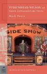 Pudd'nhead Wilson/Those Extraordinary Twins - Mark Twain, Darryl Pinckney