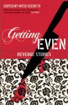 Getting Even: Revenge Stories - Mitzi Szereto