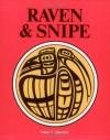 Raven & Snipe - Anne Cameron