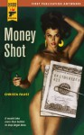Money Shot (Hard Case Crime, #40) - Christa Faust