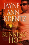 Running Hot - Jayne Ann Krentz