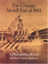 The Chicago World's Fair of 1893: A Photographic Record - Stanley Appelbaum