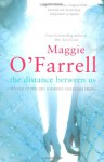The Distance Between Us - Maggie O'Farrell