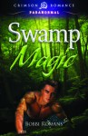 Swamp Magic - Bobbi Romans