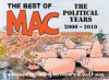 The Best of Mac: The Political Years 2000�2010 - Stan McMurtry, McMurtry