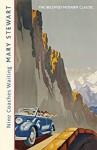 Nine Coaches Waiting (Rediscovered Classics) - Mary Stewart