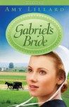 Gabriel's Bride (A Clover Ridge Novel) - Amy Lillard