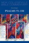 Psalms 73-150: Volume 23 - Dianne Bergant
