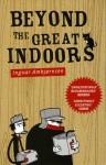 Beyond the Great Indoors - Don Bartlett, Kari Dickson