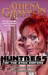 Heart of Betrayal (Huntress of the Star Empire #8): Huntress of the Star Empire (Serial Sci-Fi Romance) - Athena Grayson