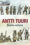 Rauta-antura - Antti Tuuri
