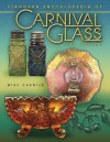 Standard Encyclopedia of Carnival Glass 12th Edition - Mike Carwile
