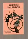 .380 Enfield No.2 Revolver - Ian D. Skennerton