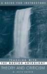 Teaching With The Norton Anthology Of Theory And Criticism: A Guide For Instructors - M. Keith Booker