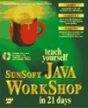 Teach Yourself Sunsoft Java Workshop in 21 Days: With CDROM - Laura Lemay, Rogers Cadenhead, Charles L. Perkins
