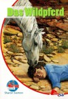 Das Wildpferd (Mustang Ranch, #4) - Sharon Siamon, Jennifer Bell, Suzanne Bürger