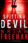 Spitting Devil - Brian Freeman