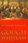 My Italian Notebook - Gough Whitlam