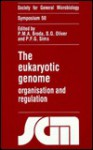 The Eukaryotic Genome: Organisation and Regulation - Society for General Microbiology