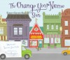 The Change Your Name Store - Leanne Shirtliffe, Tina Kugler