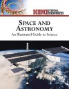 Space and Astronomy: An Illustrated Guide to Science - The Diagram Group