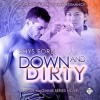 Down and Dirty - Greg Tremblay, Rhys Ford