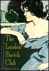 The London Sketch Club (Art/Architecture) - David Cuppleditch