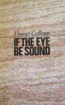 If The Eye Be Sound - Thomas Cullinan