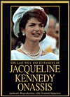 The Last Will and Testament of Jacqueline Kennedy Onassis - Jacqueline Kennedy Onassis