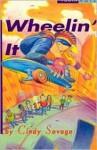 Wheelin' It - Cindy Savage