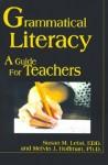 Grammatical Literacy: A Guide for Teachers - Susan Leist