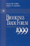 Brookings Trade Forum: 1999 - Susan M. Collins