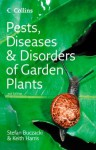 Pests, Diseases and Disorders of Garden Plants (Collins Complete Photo Guides) - Stefan Buczacki, Keith Harris, Brian Hargreaves