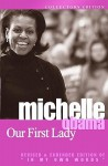 Michelle Obama: Our First Lady - Michelle Obama